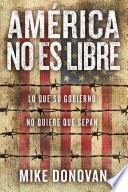 América no es libre