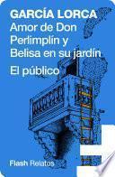 Amor de Don Perlimplín y Belisa en su jardín