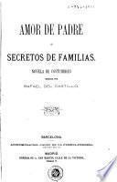 Amor de padre, ó, Secretos de familias