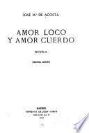Amor loco y amor cuerdo, novela