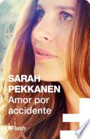 Amor por accidente (Flash Relatos)