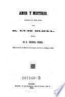 Amor y misterio; zarzuela en 3 actos; musica de Cristobal Oudrid