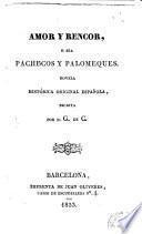 Amor y rencor, ó sea, Pachecos y Palomeques