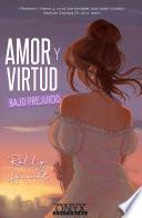 Amor y virtud bajo prejuicio
