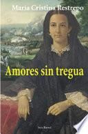 Amores sin tregua