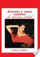 Amores y otros cuentos de género...sidad.
