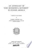 An anthology of the modernista movement in Spanish America