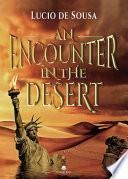 An encounter in the desert