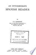 An intermediate Spanish reader