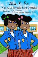 Ana y Fe van a la Escuela para Gemelos