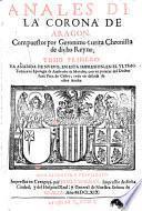 Anales de la corona de Aragón: Los cinco libros primeros de la primera parte