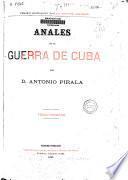 Anales de la guerra de Cuba: (863 p., [26] h. de lám. col.)