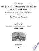 Anales del Instituto y observatorio de marina de San Fernando, publicados de orden de la superioridad por el director ...