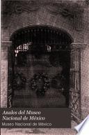 Anales del Museo Nacional de México