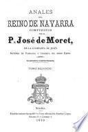 Anales del reino de Navarra por el padre José de Moret de la Compañia de Jesús