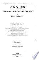 Anales diplomáticos y consulares de Colombia