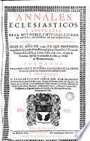 Anales eclesiásticos y seculares de... Sevilla, metrópoli de Andalucía