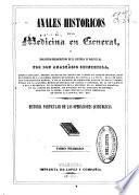 Anales históricos de la medicina en general, y biográfico-bibliográfico de la española en particular
