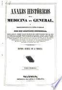 Anales históricos de la Medicina en general,y biográfico-bibliográfico de la Española en particular