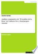 Análisis comparativo de ''El nombre de la Rosa'' de Umberto Eco y Jean-Jacques Annaud