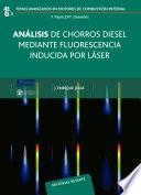 Análisis de chorros diesel mediante fluorescencia inducida por láser