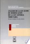 Análisis de la Ley 25/1995 de modificación de la Ley general tributaria