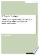 Análisis de la organización docente en el marco de un centro de educación secundaria andaluz