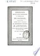 Análisis de las aguas minerales y termales de Sacedón, que se hizo quando pasó á tomarlas el serenísimo Sr. Infante D. Antonio en el mes de julio y agosto del año de 1800 ...