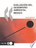 Análisis de los resultados medioambientales Evaluacion del Desempeño Ambiental: Mexico