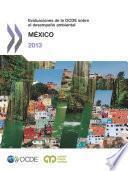 Análisis de los resultados medioambientales Evaluaciones de la OCDE sobre el desempeño ambiental: México 2013