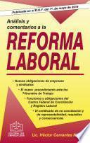 ANALISIS Y COMENTARIOS A LA REFORMA LABORAL