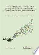 Análisis y propuestas educativas sobre género y diversidad sexual: Sociedades y escrituras en continuas transformaciones.