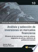 Análisis y selección de inversiones en mercados financieros