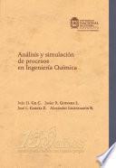 Análisis y simulación de procesos en ingeniería química