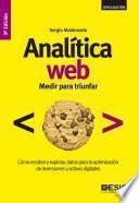 Analítica WEB: Medir para triunfar 3a Ed.