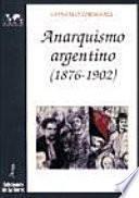 Anarquismo argentino, 1876-1902