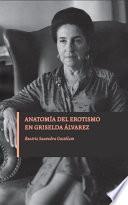 Anatomía del erotismo en Griselda Álvarez