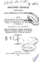 Anatomía general aplicada á la fisiología y á la medicina