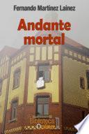 Andante Mortal