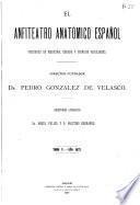 Anfiteatro anatómico español y el Pabellón médico