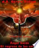 Ángel Caído: El regreso de los caídos