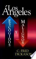 Angeles, Los: escogidos y malignos