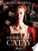 Angélica en el Catay