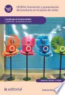 Animación y presentación del producto en el punto de venta. COMV0108