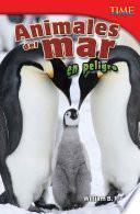 Animales del mar en peligro (Endangered Animals of the Sea)