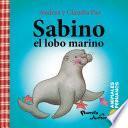 Animales peruanos 6. Sabino, el lobo marino