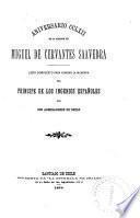 Aniversario CCLXII [i.e. doscientos sesenta y dos] de la muerte de Miguel de Cervantes Saavedra