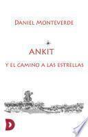 Ankit y el camino a las estrellas