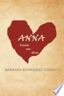 Anna tiene un don