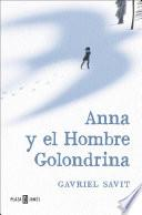 Anna y el Hombre Golondrina